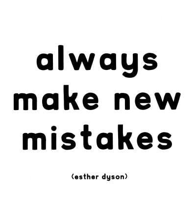 mistakes,andthatsme,quote,text,always,bw-e008e5ba06822bca6730496c18d8cc48_h